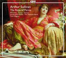 Arthur Sullivan (1842-1900): The Rose of Persia, 2 CDs