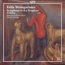 "Felix Weingartner (1863-1942): Symphonie Nr.6 op.74 ""La Tragica"", Super Audio CD"
