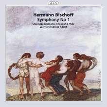 Hermann Bischoff (1868-1936): Symphonie Nr.1, CD