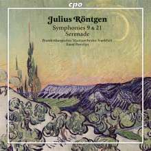 "Julius Röntgen (1855-1932): Symphonien Nr.9 ""The Bitonal"" & Nr.21, CD"