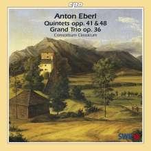 Anton Eberl (1765-1807): Quintette op.41 & op.48, CD