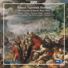 Johann Nepomuk Hummel (1778-1837): Der Durchzug durchs Rote Meer, CD