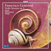 Francesco Geminiani (1687-1762): Violinsonaten op.5 Nr.1-6, CD