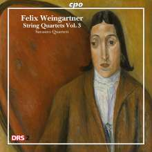 Felix Weingartner (1863-1942): Streichquartette Vol.3, CD