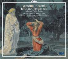 Antonio Rosetti (1750-1792): Jesus in Gethsemane (Murray G2), 2 CDs