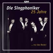 Die Singphoniker: 25 Jahre - Nur das Beste!, 2 CDs