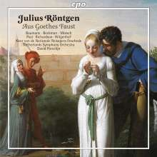 "Julius Röntgen (1855-1932): Aus Goethes ""Faust"", CD"