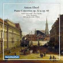 Anton Eberl (1765-1807): Klavierkonzerte op.32 & 40, CD