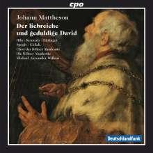 Johann Mattheson (1681-1764): Der liebreiche und geduldige David, CD