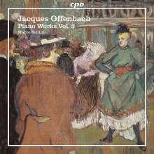 Jacques Offenbach (1819-1880): Sämtliche Klavierwerke Vol.3, CD