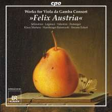 "Musik für Gamben-Consort - ""Felix Austria"", CD"