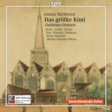 Johann Mattheson (1681-1764): Das größte Kind (Weihnachtsoratorium), CD