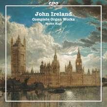 John Ireland (1879-1962): Sämtliche Orgelwerke, SACD