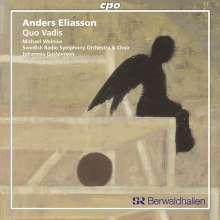 Anders Eliasson (1947-2013): Quo Vadis für Tenor,Chor & Orchester, CD