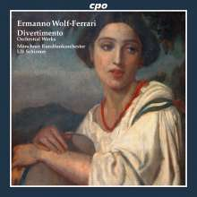Ermanno Wolf-Ferrari (1876-1948): Orchesterwerke, Super Audio CD