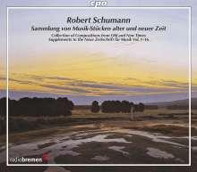 Robert Schumann (1810-1856): Sammlung von Musik-Stücken alter und neuer Zeit, 3 CDs