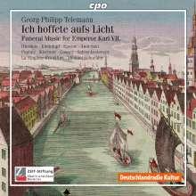 """Georg Philipp Telemann (1681-1767): Trauermusik für Karl VII TVWV4:13 """"Ich hoffete aufs Licht"""", CD"""