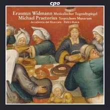 Erasmus Widmann (1572-1634): Musikalischer Tugendtspiegel (Ausz.), CD