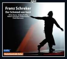 Franz Schreker (1878-1934): Der Schmied von Gent, 2 CDs