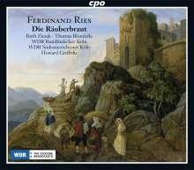 Ferdinand Ries (1784-1838): Die Räuberbraut op.156, 2 CDs