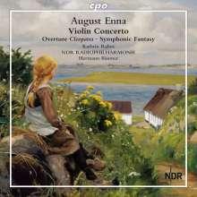 August Enna (1859-1939): Violinkonzert D-Dur, CD