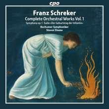 Franz Schreker (1878-1934): Sämtliche Orchesterwerke Vol.1, CD