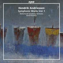 Hendrik Andriessen (1892-1981): Orchesterwerke Vol.1, CD