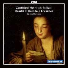 Gottfried Heinrich Stölzel (1690-1749): Quadri di Dresda e Bruxelles, CD