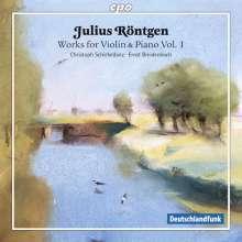 Julius Röntgen (1855-1932): Werke für Violine & Klavier Vol.1, CD