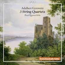 Adalbert Gyrowetz (1763-1850): Streichquartette op.13 Nr.1 & op.29 Nr.1 & 2, CD