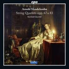 Arnold Mendelssohn (1855-1933): Streichquartette op.67 & 83, CD