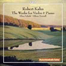 Robert Kahn (1865-1951): Sämtliche Werke für Violine & Klavier, 2 CDs