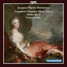 Jacques-Martin Hotteterre (1674-1763): Komplette Kammermusik Vol.1, CD