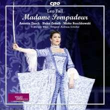 Leo Fall (1873-1925): Madame Pompadour, CD