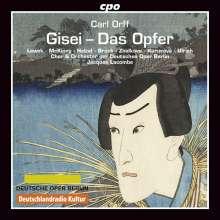 Carl Orff (1895-1982): Gisei - Das Opfer, CD
