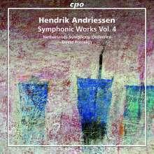 Hendrik Andriessen (1892-1981): Orchesterwerke Vol.4, CD
