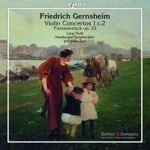 Friedrich Gernsheim (1839-1916): Violinkonzerte Nr.1 D-Dur op.42 & Nr.2 F-Dur op.86, CD