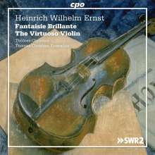 "Heinrich Wilhelm Ernst (1814-1865): Werke für Violine & Ensemble ""The Virtuoso Violin"", 2 CDs"