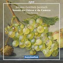 Johann Gottlieb Janitsch (1708-1763): Sonate da Chiesa e da Camera, CD
