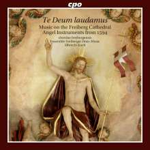 Te Deum laudamus - Geistliche Musik auf Engelsinstrumenten aus dem Freiberger Dom, 1594, CD
