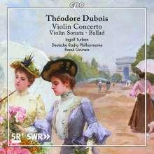 Theodore Dubois (1837-1924): Violinkonzert, CD