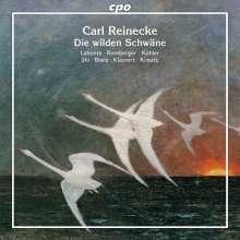Carl Heinrich Reinecke (1824-1910): Die wilden Schwäne op.164 (Märchendichtung nach Hans Christian Andersen), CD