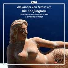 Alexander von Zemlinsky (1871-1942): Die Seejungfrau (Fantasie nach Andersen), CD