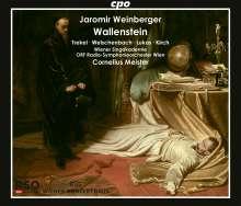 Jaromir Weinberger (1896-1967): Wallenstein (Musikalische Tragödie in sechs Bildern), 2 CDs