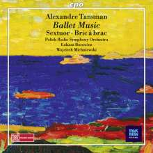 Alexandre Tansman (1897-1986): Bric a Brac-Ballettmusik, CD