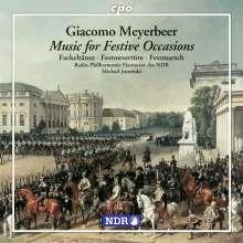 Giacomo Meyerbeer (1791-1864): Musik zu festlichen Anlässen, CD