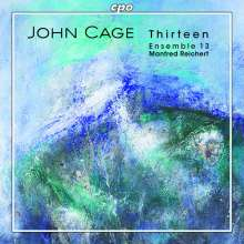 John Cage (1912-1992): Thirteen, CD