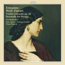 Ermanno Wolf-Ferrari (1876-1948): Violinkonzert op.26, CD