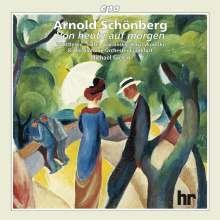 Arnold Schönberg (1874-1951): Von heute auf morgen (Oper in 1 Akt), CD
