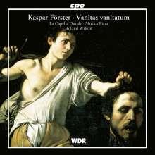 Kaspar Förster (1616-1673): Oratorien, CD